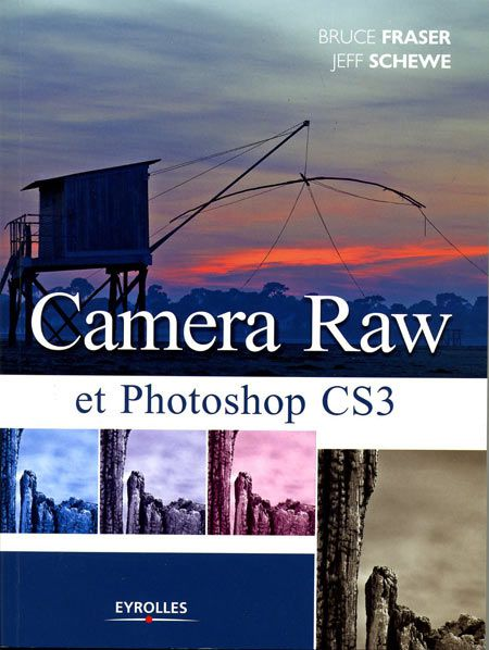 Camera Raw et Photoshop CS3, livre, Eyrolles