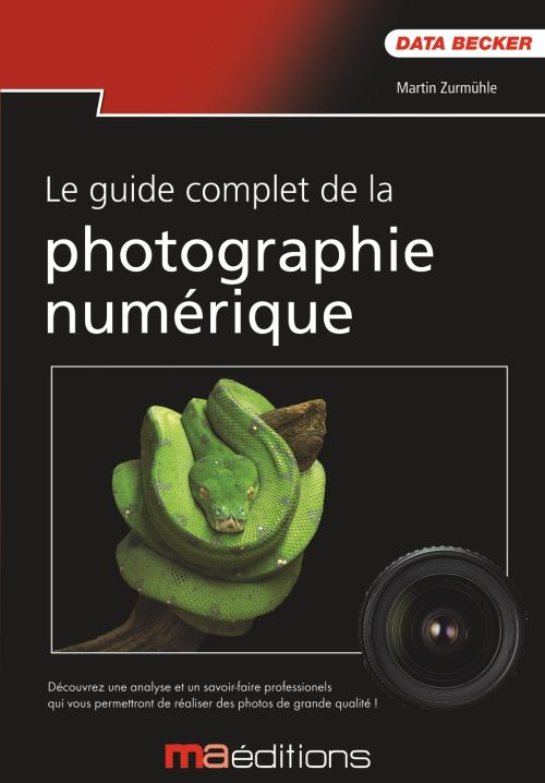 Le guide complet de la photographie nnumérique chez Micro Application`