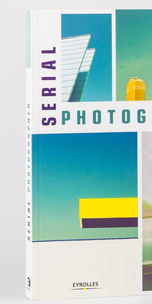 Livre : Serial Photographer par Éric Forey