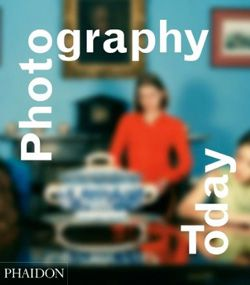 Photography today Phaidon