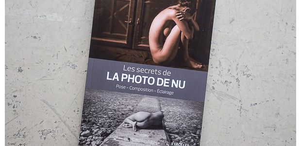 Les secrets de la photo de nu, par Philippe Bricart