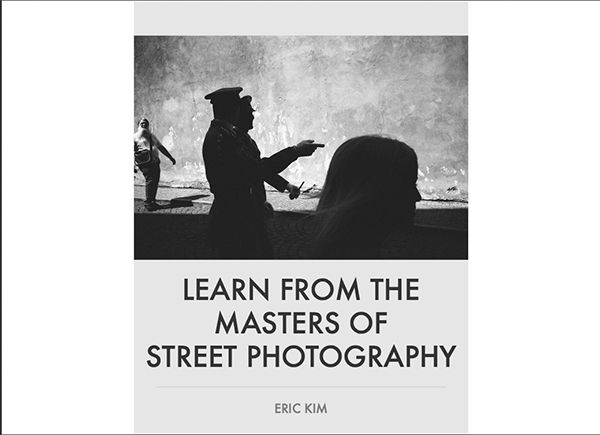 Eric Kim, Lear from the Masters of Street Photography, couverture