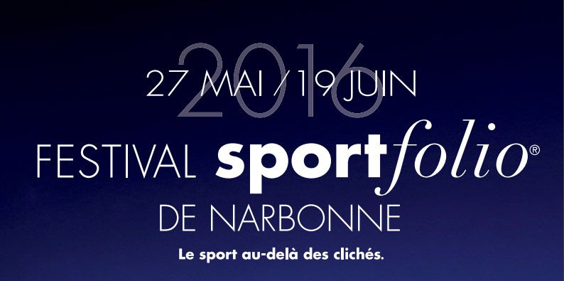 Sportfolio 2016, festival international de la photo de sport, Narbonne